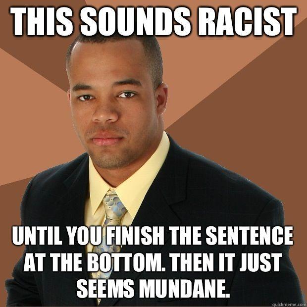 Successful Black Man macro meta fail